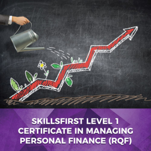 Skillsfirst Level 1 Certificate in Managing Personal Finance (RQF)