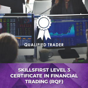 Skillsfirst Level 3 Certificate in Financial Trading (RQF)